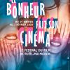 LE BONHEUR FAIT SON CINEMA à RUEIL-MALMAISON