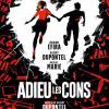 ADIEU DES CONS Film de Albert Dupontel