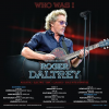 """ROGER DALTREY   """" The Who """"  concerts"""