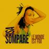 """ISA  SOMPARE  nouvel Album   """" LE MONDE EST FOU """""""