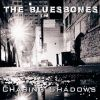 The BluesBones - Chasing Shadows Trailer