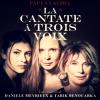 La Cantate à trois voix de Paul Claudel