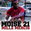 MOISE 21 - Mille mercis