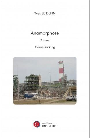 anamorphose-tome1-home-jacking-yves-le-denn