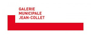 GALERIE MUNICIPALE JEAN-COLLET, VITRY-SUR-SEINE