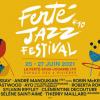 Ferté Jazz Festival revient du 25 au 27 juin 2021 pour sa 10e édition !